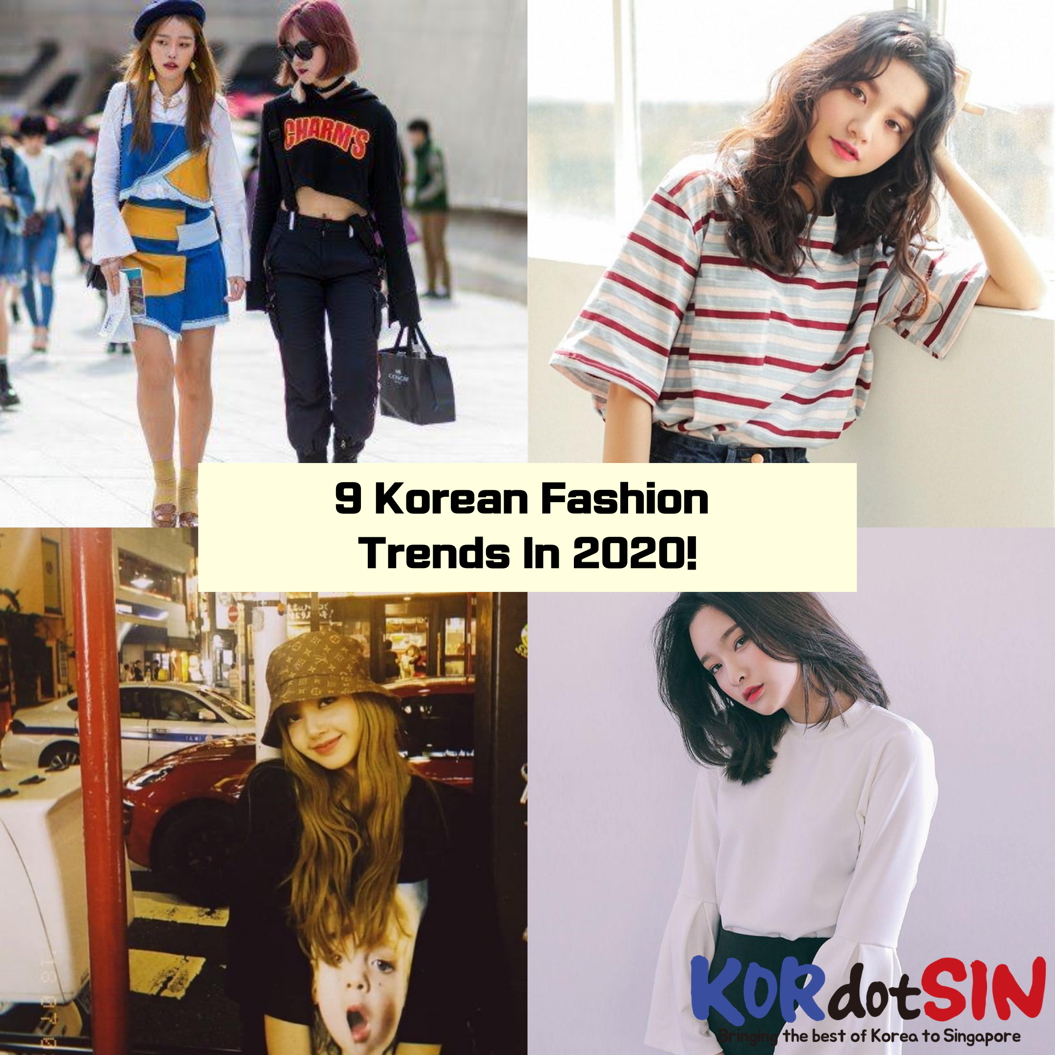 5 KOREAN Fashion Trends In 5!! > Articles  Bringing the best